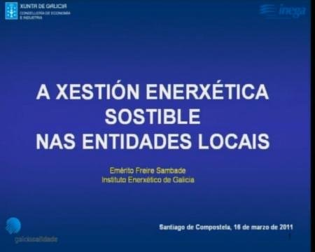 Emérito Freire Sambade. Instituto Enerxético de Galicia.  - Xornada sobre sostibilidade enerxética municipal